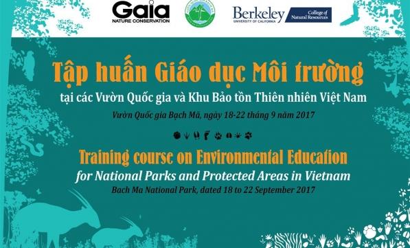 Sắp diễn ra: Tập huấn GDMT cho các VQG và KBTTN Việt Nam, 18-22.09.2017